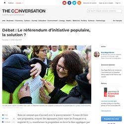 Débat: Leréférendum d'initiative populaire, lasolution?