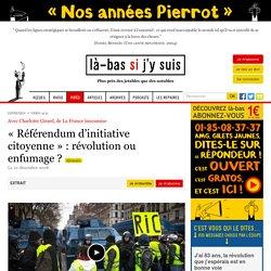 « Référendum d'initiative citoyenne » : révolution ou enfumage ?