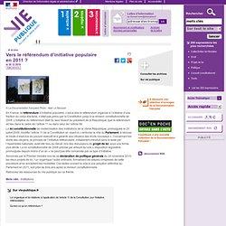 Vers le référendum d'initiative populaire en 2011 ?, . A la une, vie-publique.fr