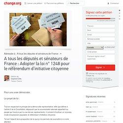 A tous les députés et sénateurs de France : Adopter la loi n° 1248 pour le référendum d'initiative citoyenne