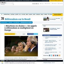 «Réactions en chaîne»: les appels à référendum se multiplient en Europe