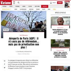 Aéroports de Paris (ADP) : il n'y aura pas de référendum... mais pas de privatisation non plus ! Marianne 11 mars 2020