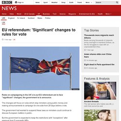 EU referendum: 'Significant' changes to rules for vote - BBC News