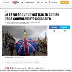 Le référendum n'est pas le climax dela souveraineté populaire