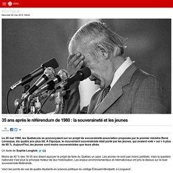 35 ans après le référendum de 1980: la souveraineté et les jeunes