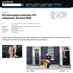 EU referendum outcome: PM statement, 24 June 2016 - Speeches