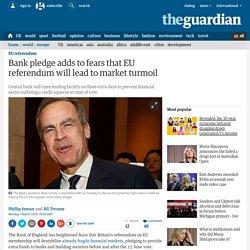 Bank pledge adds to fears that EU referendum will lead to market turmoil