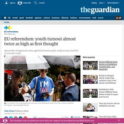 EU referendum: youth turnout almost twice as high as first thought