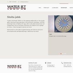 Referenser - Water Jet Lego AB