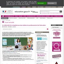 Le référentiel de compétences des métiers du professorat et de l'éducation - Ministère de l'Éducation nationale et de la Jeunesse