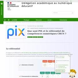 Que sont PIX et le référentiel de compétences numériques CRCN ? - Délégation académique au numérique éducatif (TNE)