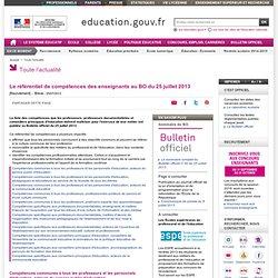 Le référentiel de compétences des enseignants au BO du 25 juillet 2013 - Ministère de l'Éducation nationale, de l'Enseignement supérieur et de la Recherche