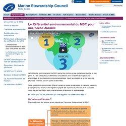 MSC - Le Référentiel environnemental du MSC pour une pêche durable.
