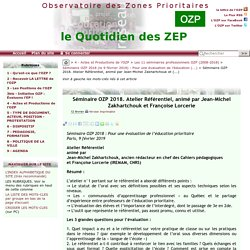 Séminaire OZP 2018. Atelier Référentiel, animé par Jean-Michel Zakhartchouk et(...)