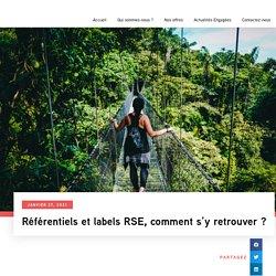 Référentiels et labels RSE, comment s'y retrouver ?