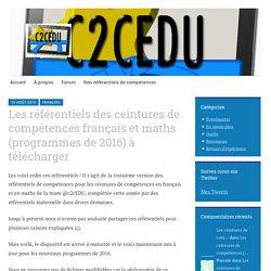 Les référentiels des ceintures de compétences français et maths (programmes de 2016) à télécharger – Nos ceintures de compétences