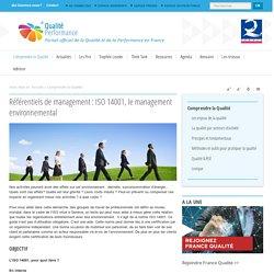Référentiels de management : ISO 14001, le management environnemental