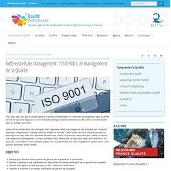 Référentiels de management : l'ISO 9001, le management de la Qualité
