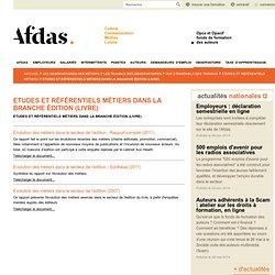 Etudes et référentiels métiers dans la branche édition (livre)