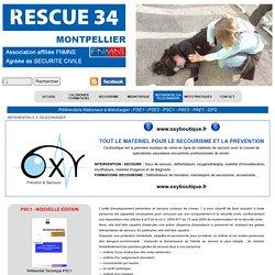 Référentiels Nationaux à télécharger - PSE1 - PSE2 - PSC1 - PAE3 - PAE1 - DPS - Association RESCUE 34 Montpellier