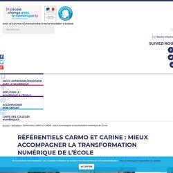 Référentiels Carine et Carmo : mieux accompagner la transformation numérique de l'École - L'école change avec le numérique