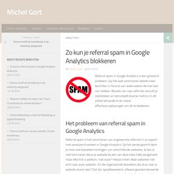 Referral spam in Google Analytics blokkeren - Michel Gort