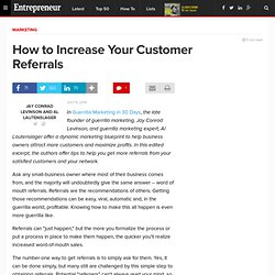 How to Increase Your Customer Referrals