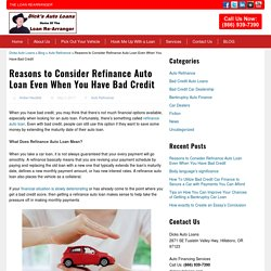Reasons to Consider Refinance Auto Loan Even When You Have Bad Credit