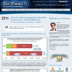 » 0104 Le refinancement bancaire dans la zone euro / Les VLTRO (2/2)