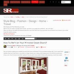 How To Refinish Your Mirrored Closet Doors?