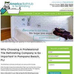 Tile Refinisher In Pompano Beach, FL - America Bathtub & Tile Refinishing