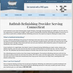 Trusted Bathtub Refinishing Contractor Proudly Serving Connecticut