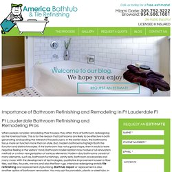 Importance of Bathroom Refinishing and Remodeling In Ft Lauderdale Fl
