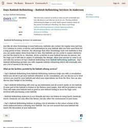 Days Bathtub Refinishing - Bathtub Refinishing Services In Anderson