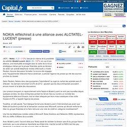 NOKIA réfléchirait à une alliance avec ALCTATEL-LUCENT (presse)