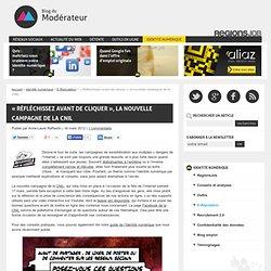 """""""Réfléchissez avant de cliquer"""", la nouvelle campagne de la CNIL"""