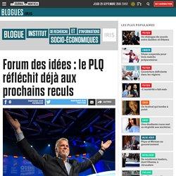 Forum des idées : le PLQ réfléchit déjà aux prochains reculs