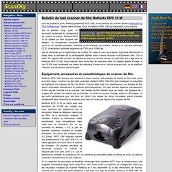 Reflecta RPS 10M rapport de test détaillé: Qualité d'image, résolution et vitesse de scan
