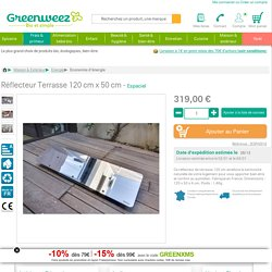 Réflecteur Terrasse 120 cm x 50 cm Espaciel