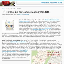 Reflecting on Google Maps #WCSS15