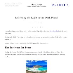 Reflecting the Light in the Dark Places — Tom Greene