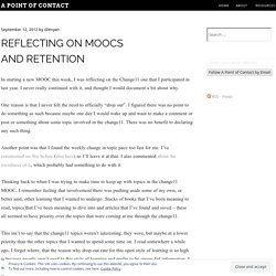 Reflecting on MOOCs and Retention « A Point of Contact