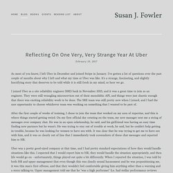 Reflecting on one very, very strange year at Uber — Susan J. Fowler