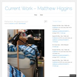 Current Work – Matthew Higgins