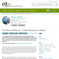 The Power of Reflection: 3 Ways Educators Can Reflect