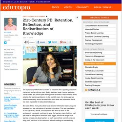 21st-Century PD: Retention, Reflection, and Redistribution of Knowledge