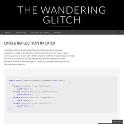 LINQ & Reflection in C# 3.0 « The Wandering Gli...