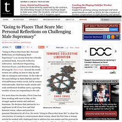 ''Going to Places That Scare Me: Personal Reflections on Challenging Male Supremacy''