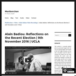 Alain Badiou: Reflections on the Recent Election