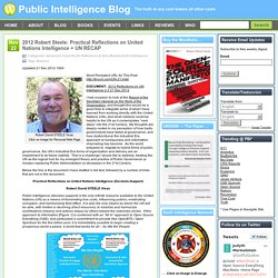 2012 Robert Steele: Practical Reflections on United Nations Intelligence + UN RECAP